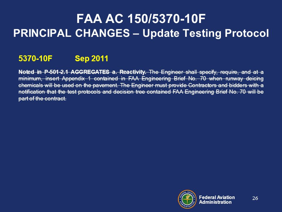 Federal Aviation Administration 5370-10FSep 2011 Noted in P-501-2.1 AGGREGATES a.