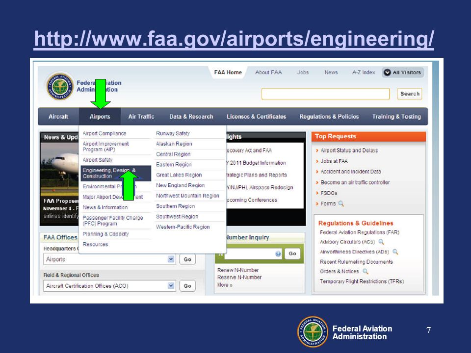 Federal Aviation Administration 7 http://www.faa.gov/airports/engineering/