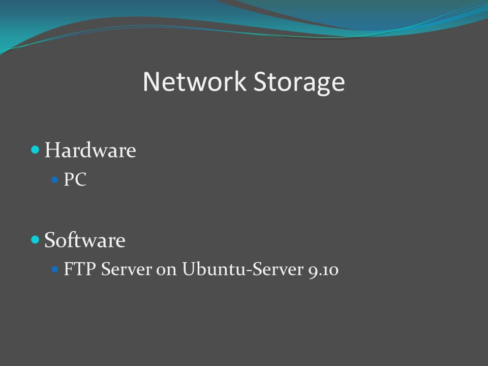 Network Storage Hardware PC Software FTP Server on Ubuntu-Server 9.10