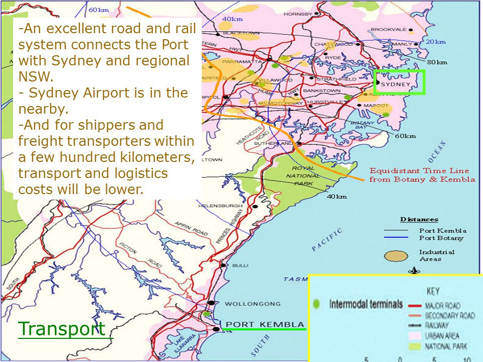 Transport -An excellent road and rail system connects the Port with Sydney and regional NSW.