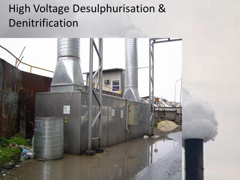High Voltage Desulphurisation & Denitrification