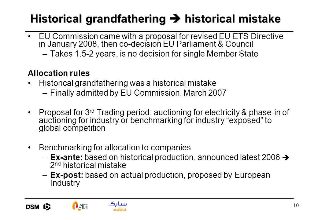 10 Historical grandfathering historical mistake Historical grandfathering  historical mistake EU Commission came with a proposal for revised EU ETS D