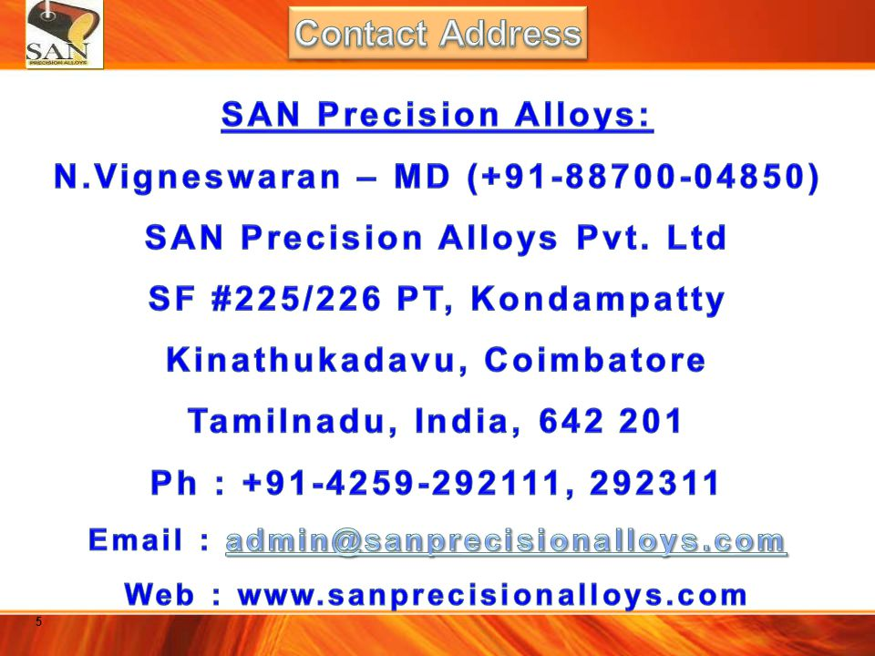 SAN Precision Alloys Pvt Ltd Manufacturing facilities Shell Sintering Furnaces Induction Furnace (Melting)