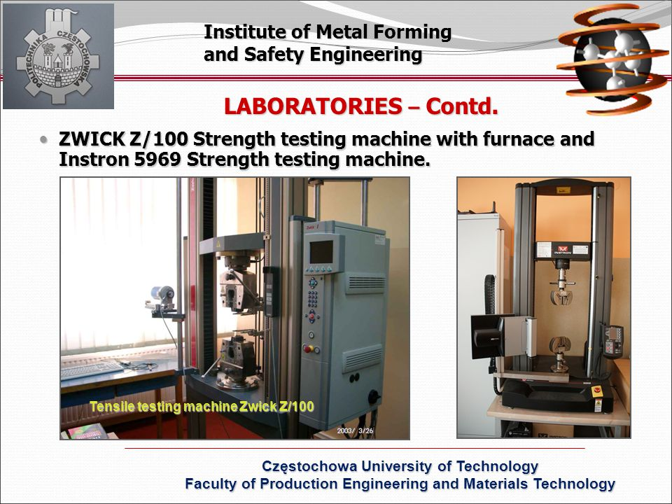 Tensile testing machine Zwick Z/100 LABORATORIES – Contd.