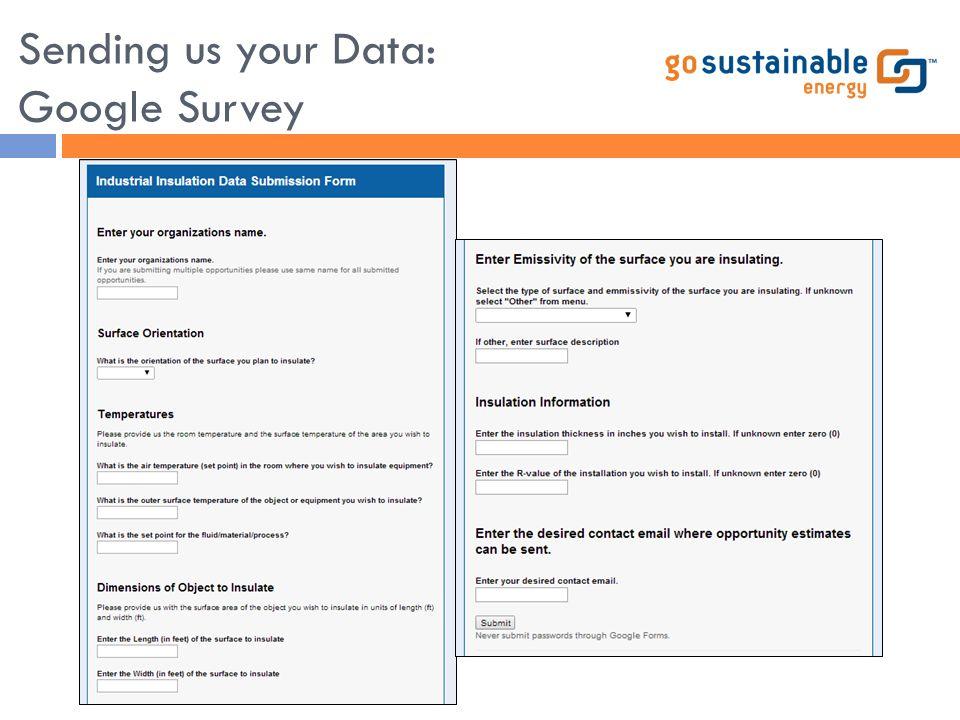 Sending us your Data: Google Survey