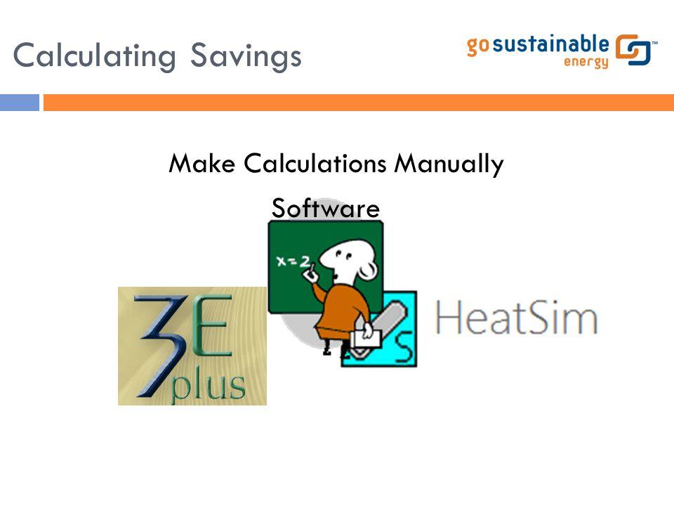 Calculating Savings Software Make Calculations Manually
