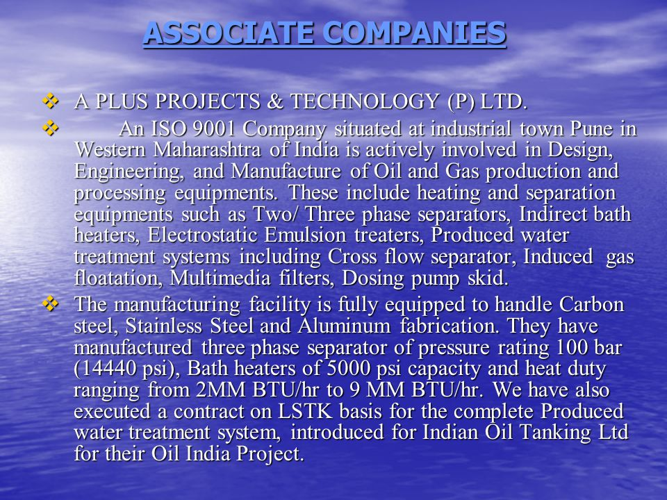 ASSOCIATE COMPANIES ASSOCIATE COMPANIES  A PLUS PROJECTS & TECHNOLOGY (P) LTD.