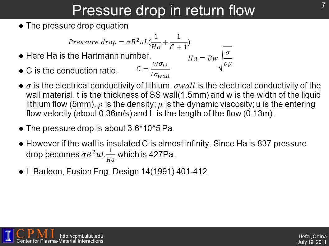 ss Hefei, China July 19, 2011 Pressure drop in return flow 7