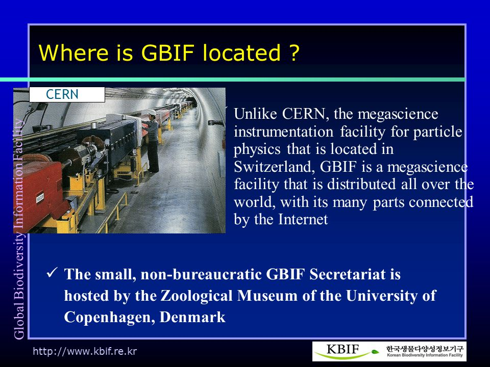 http://www.kbif.re.kr Where is GBIF located .