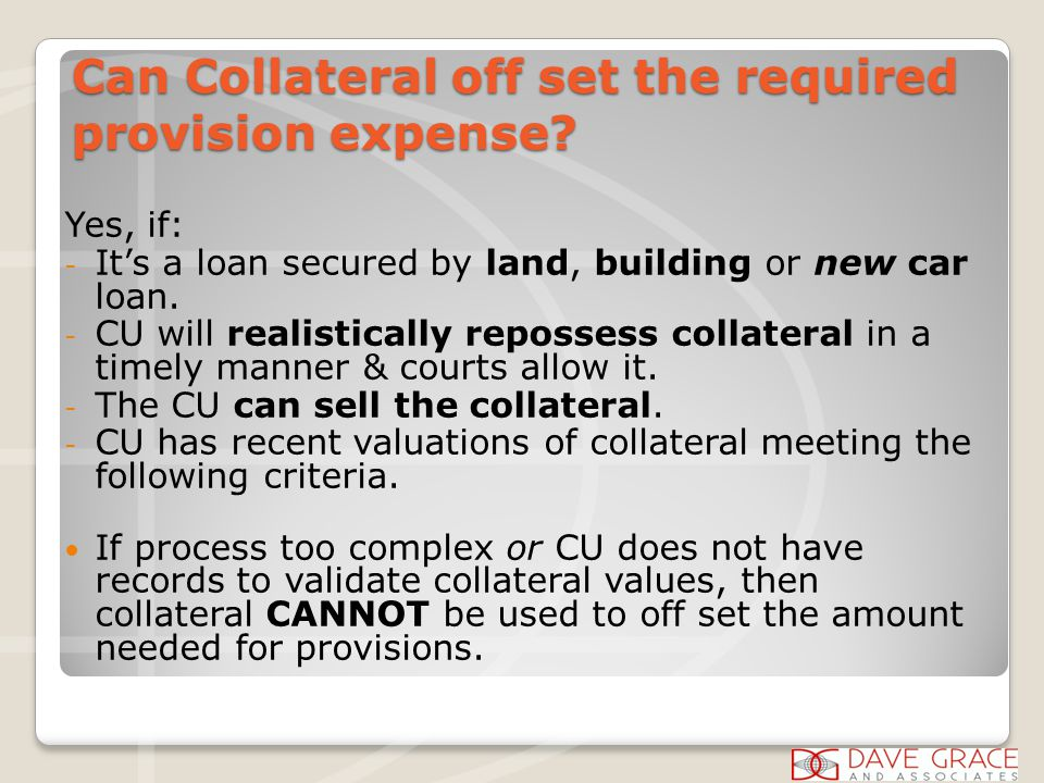 Can Collateral off set the required provision expense.