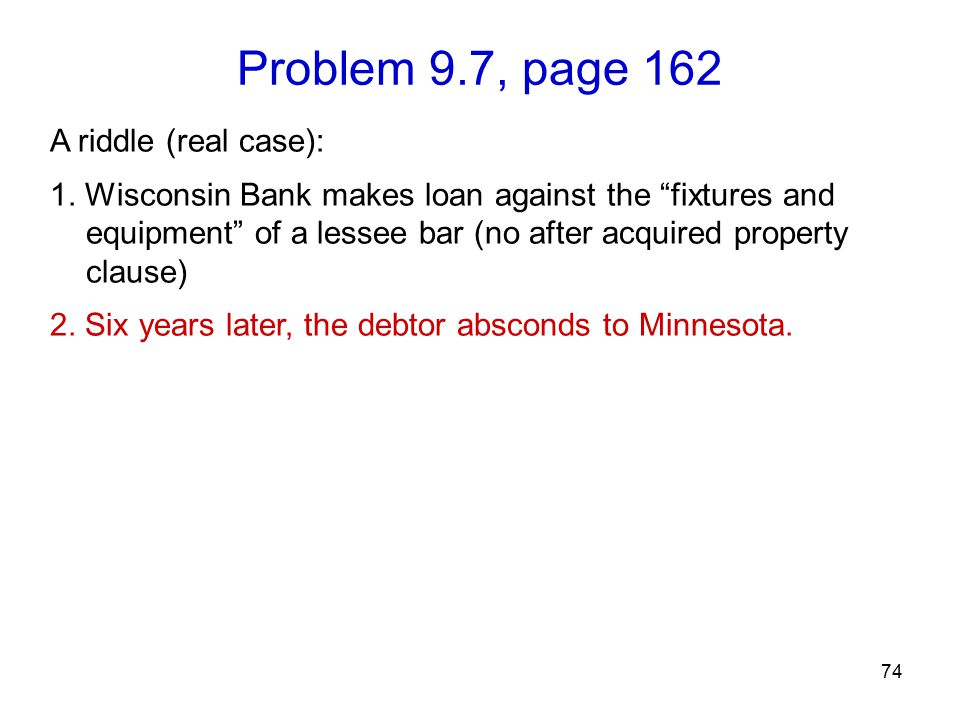 Problem 9.7, page 162 74 A riddle (real case): 1.