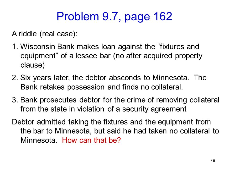 Problem 9.7, page 162 78 A riddle (real case): 1.