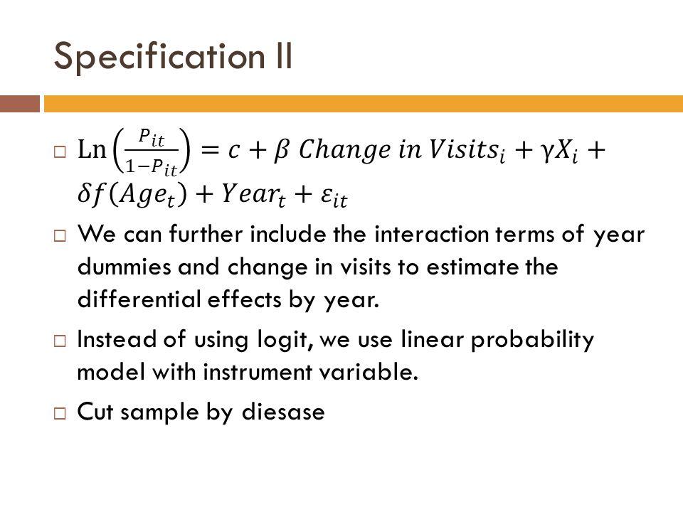 Specification II