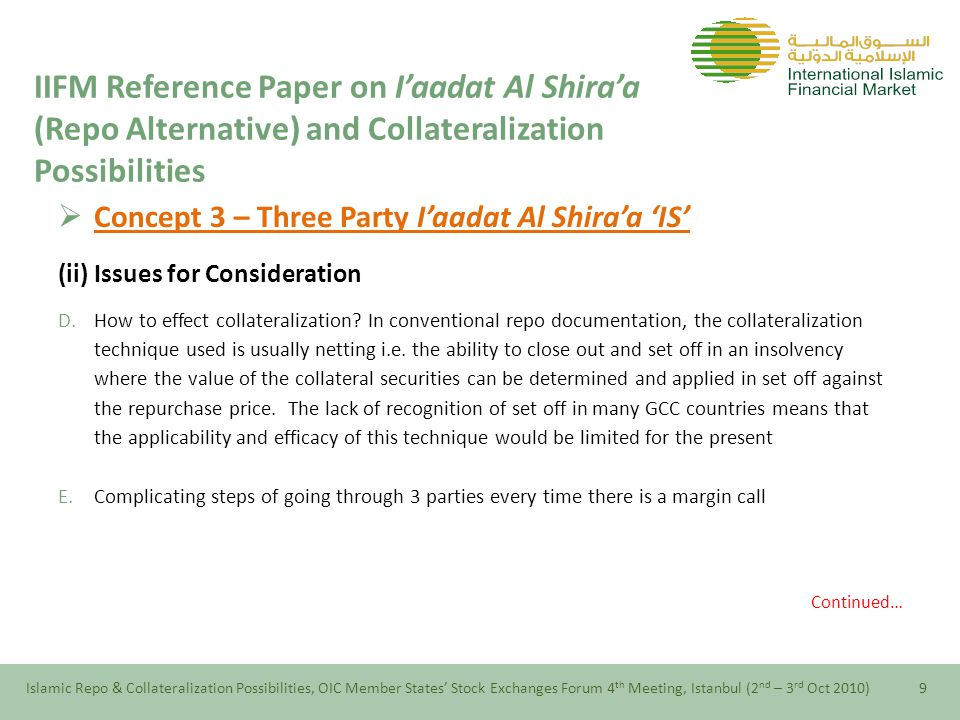  Concept 3 – Three Party I'aadat Al Shira'a 'IS' (ii) Issues for Consideration D.How to effect collateralization.