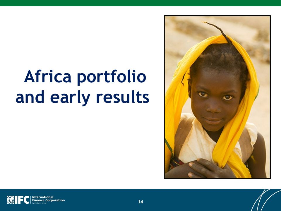 Africa portfolio and early results 14