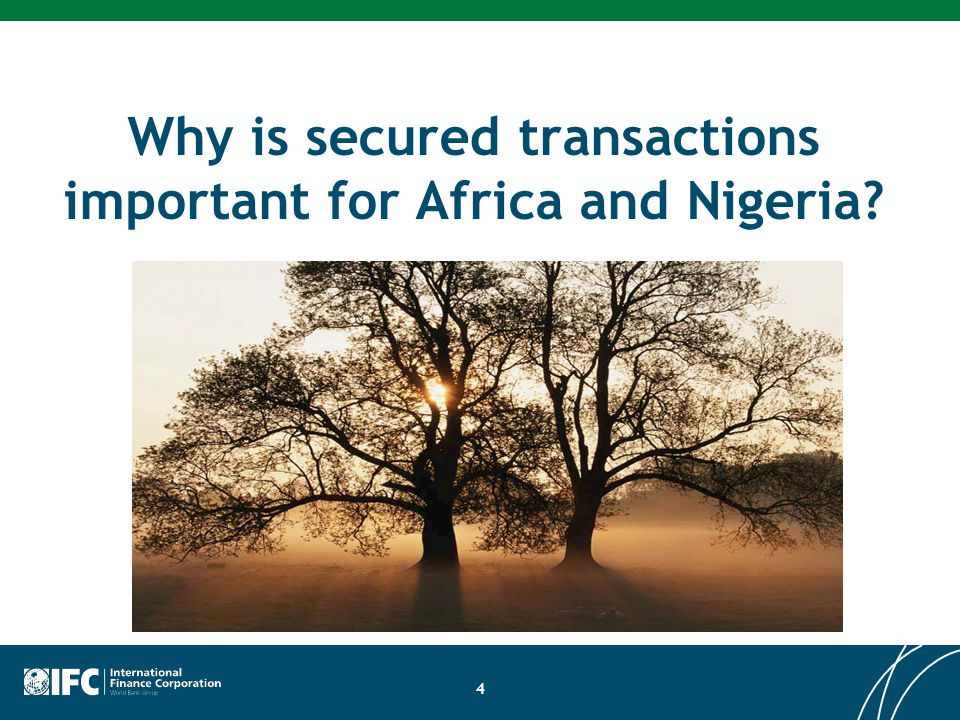 Why is secured transactions important for Africa and Nigeria 4