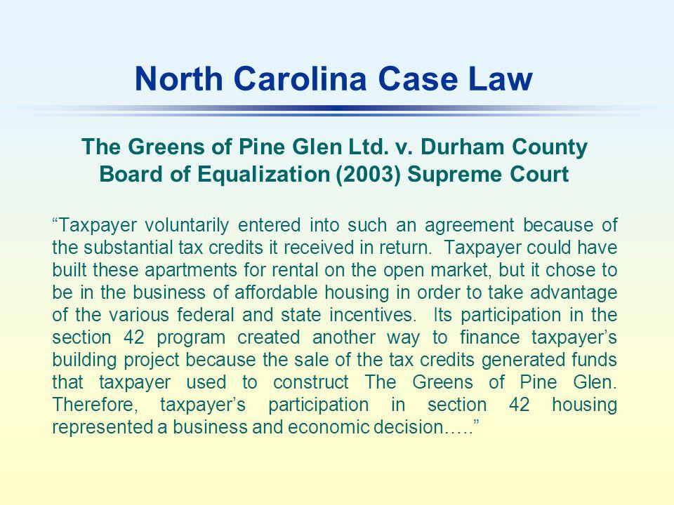 North Carolina Case Law The Greens of Pine Glen Ltd.