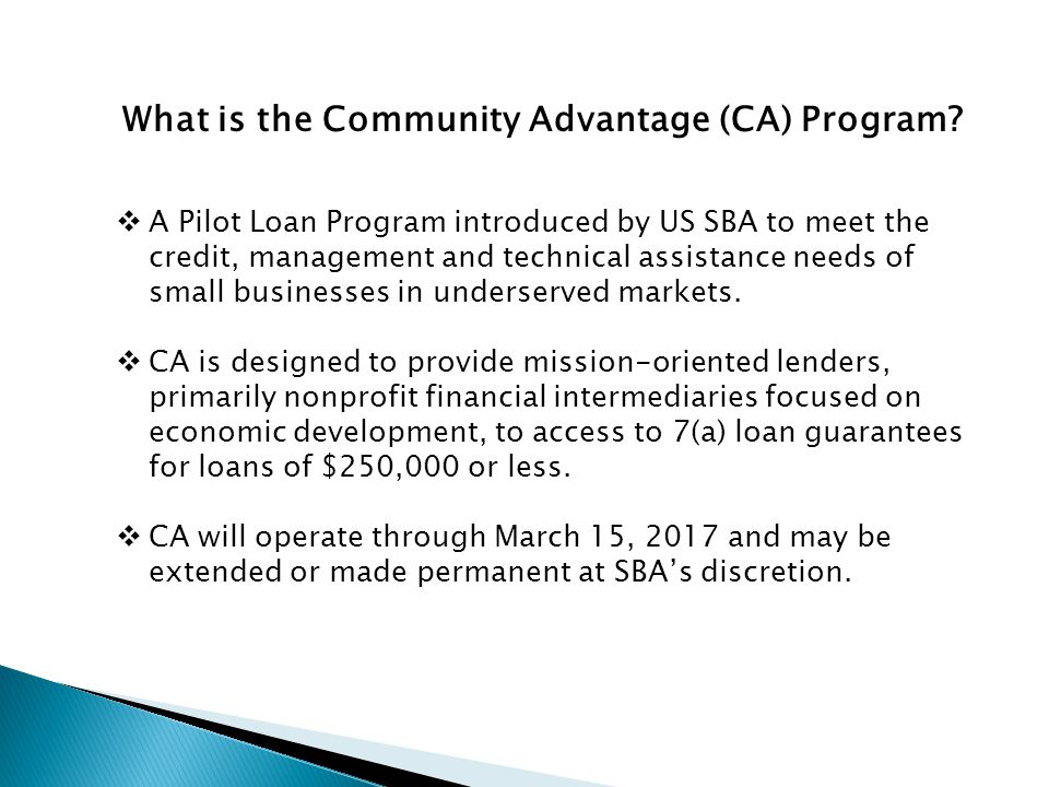 What is the Community Advantage (CA) Program.