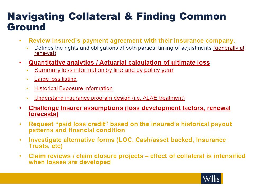 Navigating Collateral & Finding Common Ground Review insured's payment agreement with their insurance company. Defines the rights and obligations of b
