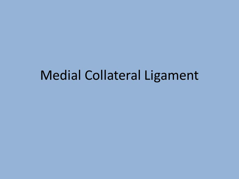 MCL The medial collateral ligament (MCL) is one of four ligaments that are critical to the stability of the knee joint.
