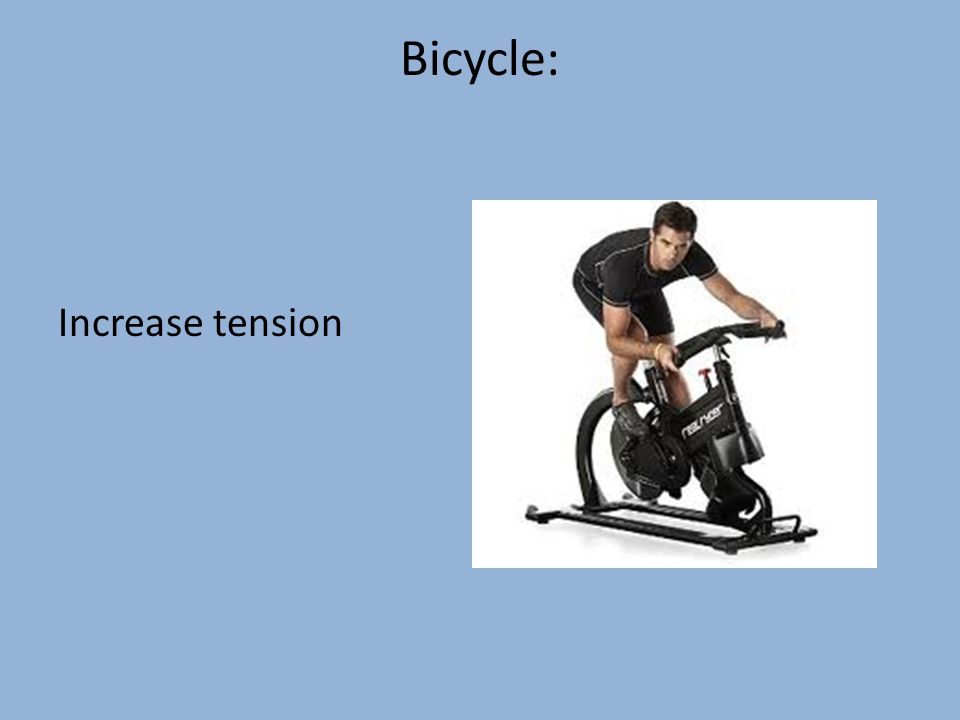 Bicycle: Increase tension