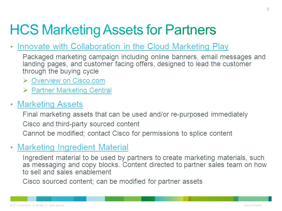 © 2010 Cisco and/or its affiliates. All rights reserved. Cisco Confidential 2 Innovate with Collaboration in the Cloud Marketing Play Packaged marketi