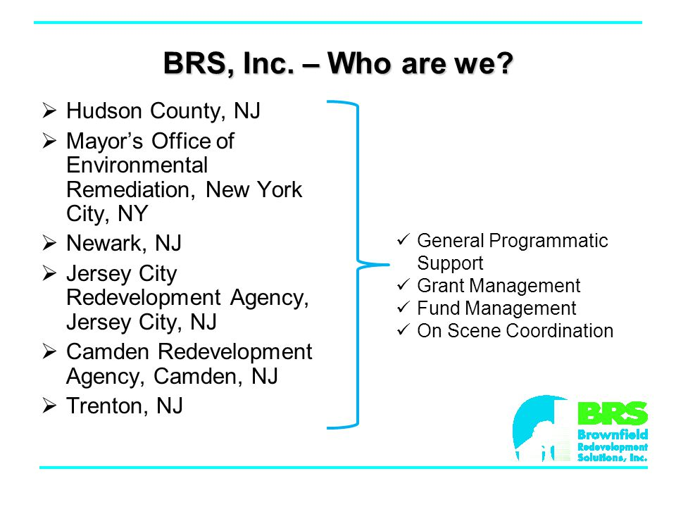 BRS, Inc. – Who are we.