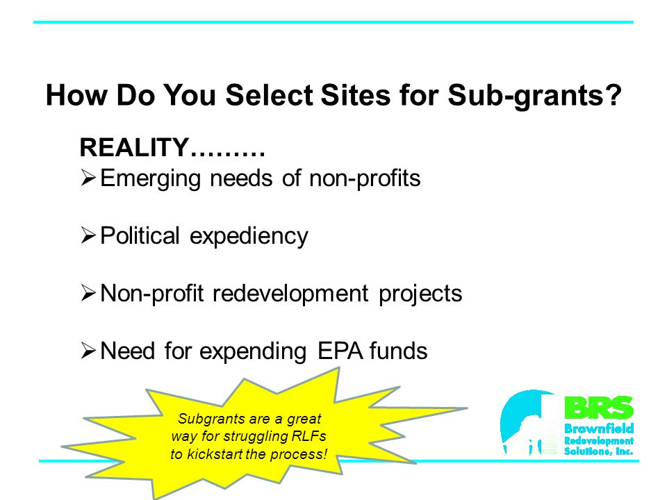 How Do You Select Sites for Sub-grants.
