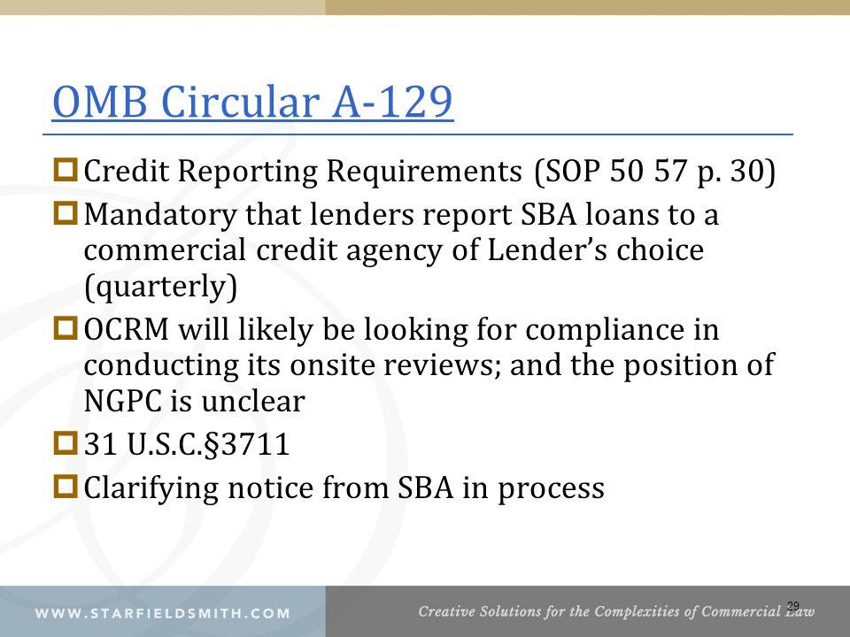 OMB Circular A-129  Credit Reporting Requirements (SOP 50 57 p.