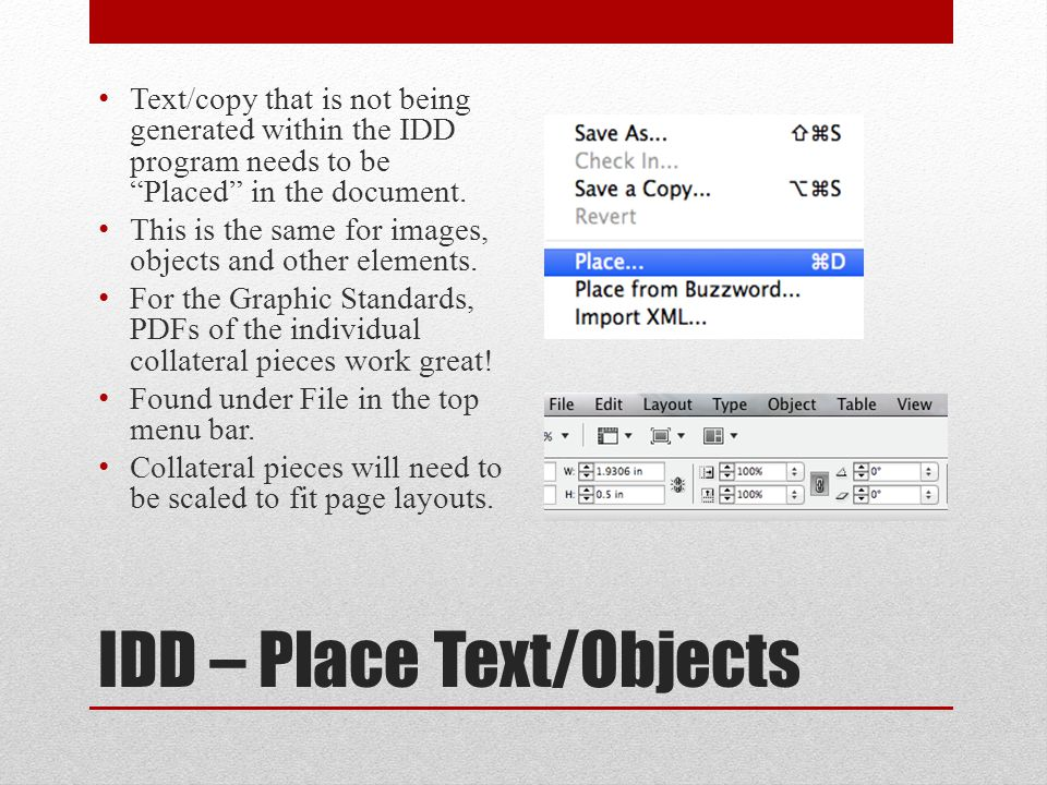 IDD – Text Wrap When an object is Placed on a page in the document, the Text Wrap option will appear in the Control Bar just below the top menu.