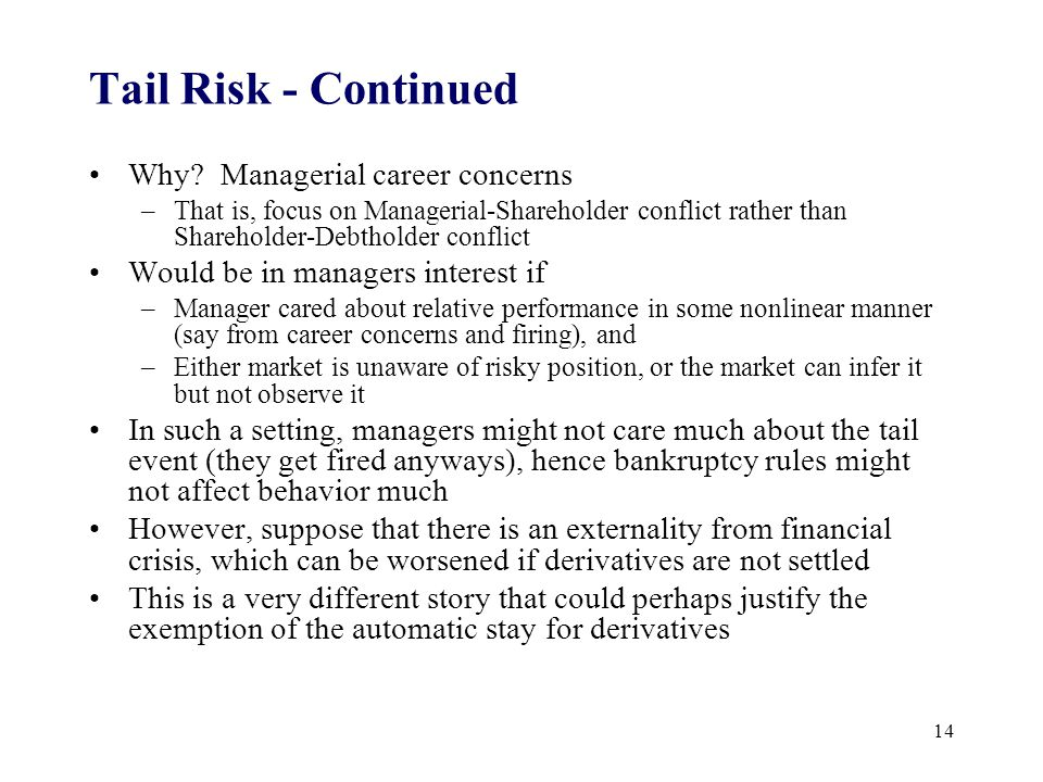 Tail Risk - Continued Why.