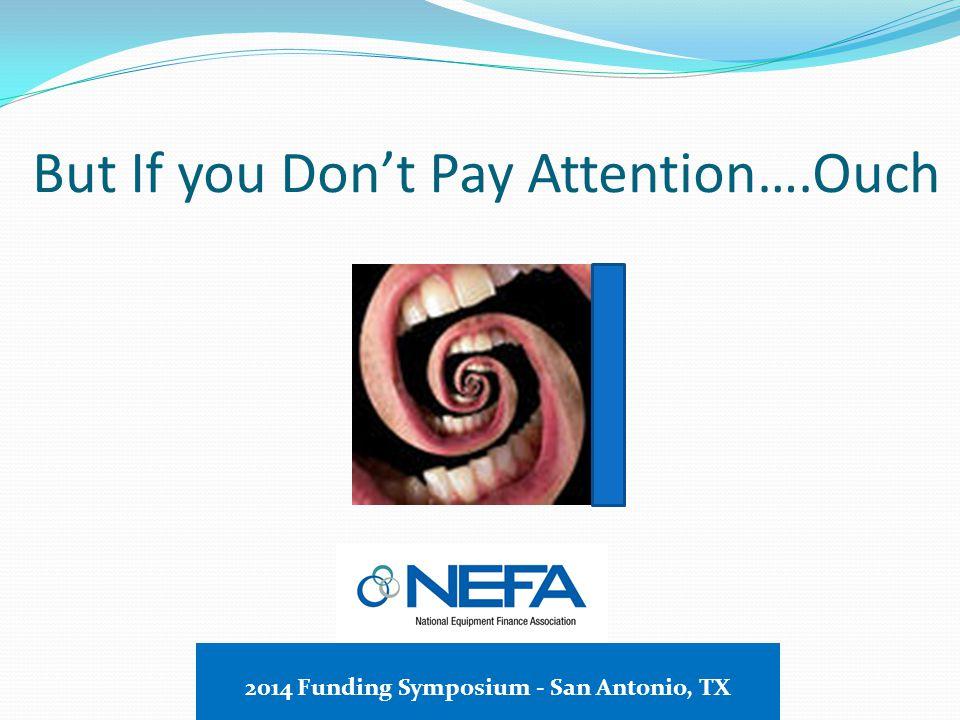 While Our Lawyers Are Always… 2014 Funding Symposium - San Antonio, TX