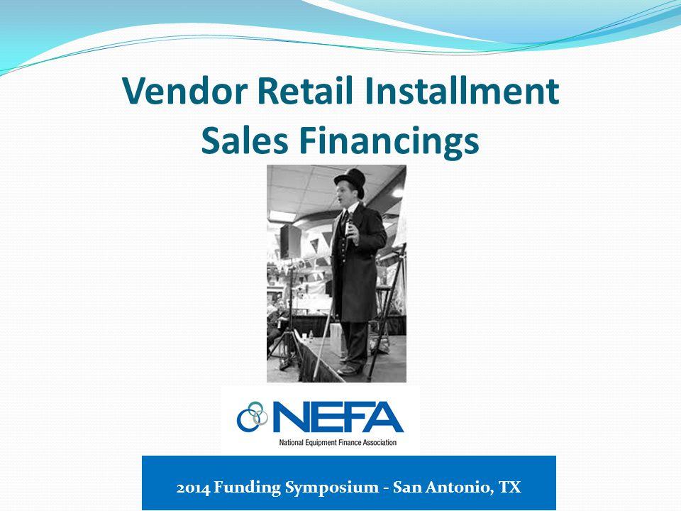 Micro-ticket Financings 2014 Funding Symposium - San Antonio, TX
