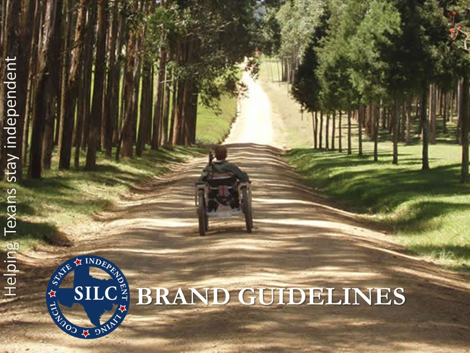 BRAND GUIDELINES Helping Texans stay independent
