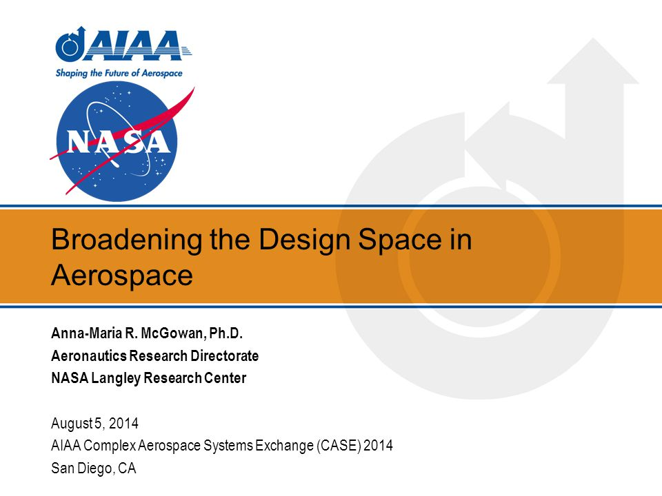 Broadening the Design Space in Aerospace Anna-Maria R.