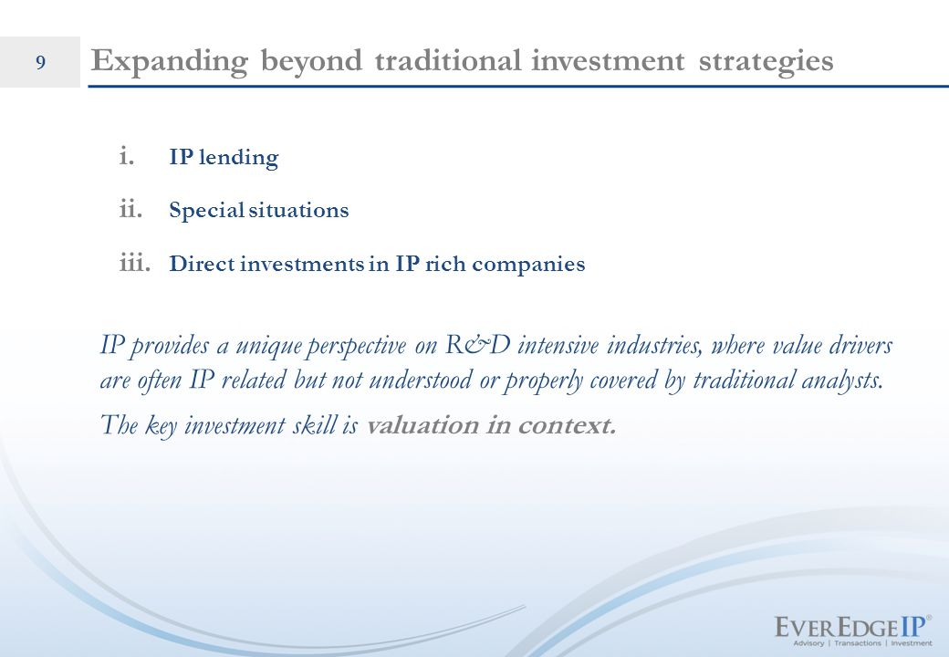 CONFIDENTIAL. 9 Expanding beyond traditional investment strategies i.