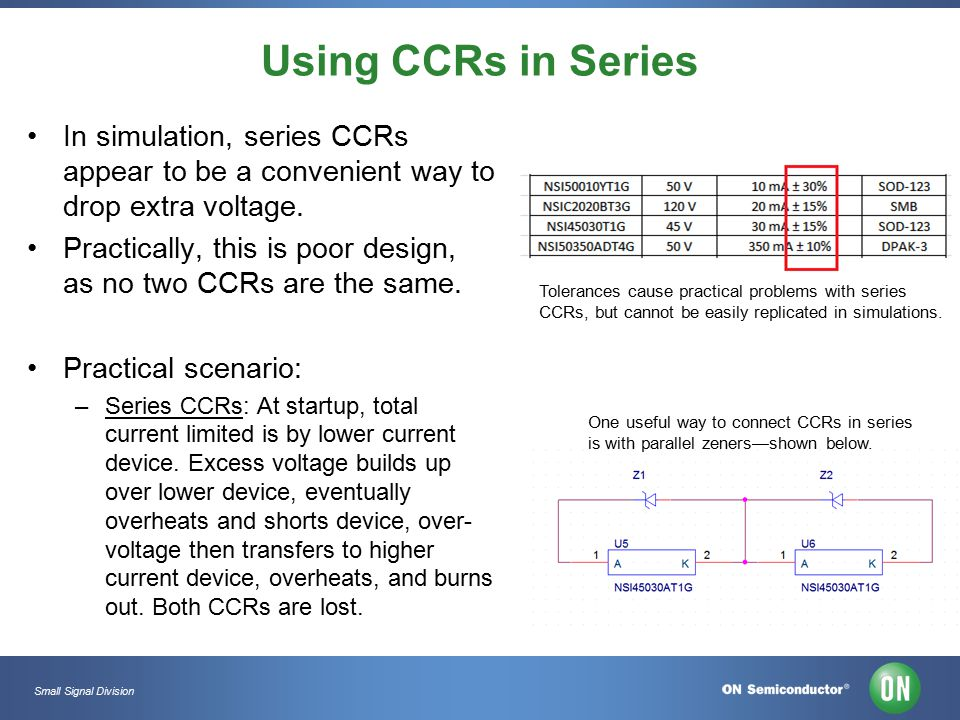 Small Signal Division Using CCRs in Series In simulation, series CCRs appear to be a convenient way to drop extra voltage.