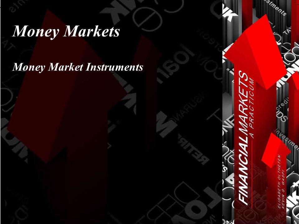 Money Markets Money Market Instruments