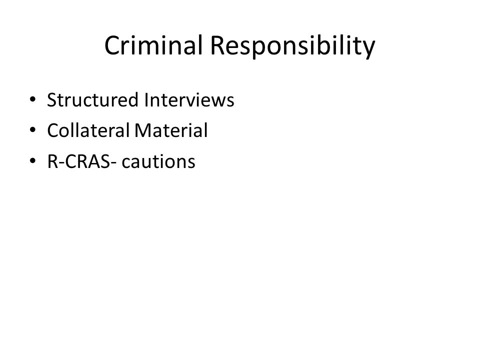 Criminal Responsibility Structured Interviews Collateral Material R-CRAS- cautions