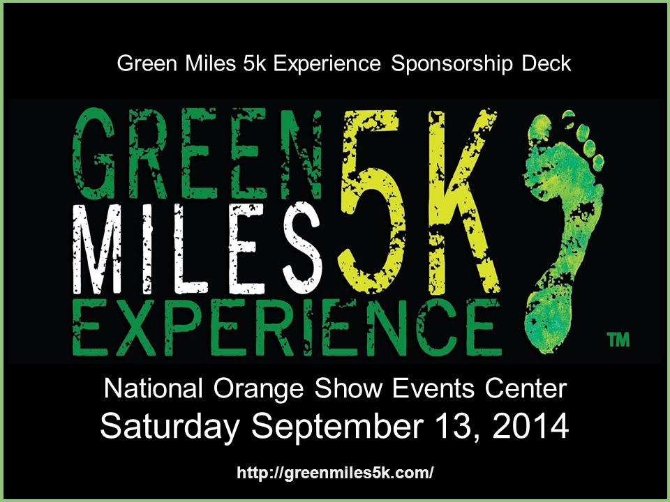 CONTACT INFORMATION Thank You for taking the time to review our Green Miles 5k Experience Sponsorship Proposal.