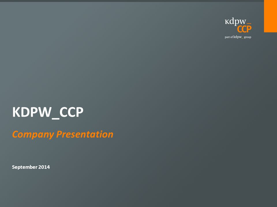 Company Presentation September 2014 KDPW_CCP
