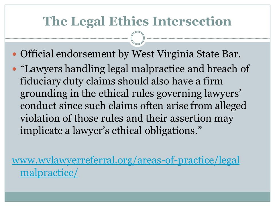 The Legal Ethics Intersection Official endorsement by West Virginia State Bar.