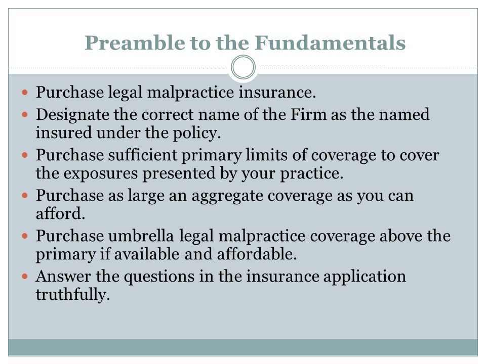 Preamble to the Fundamentals Purchase legal malpractice insurance.