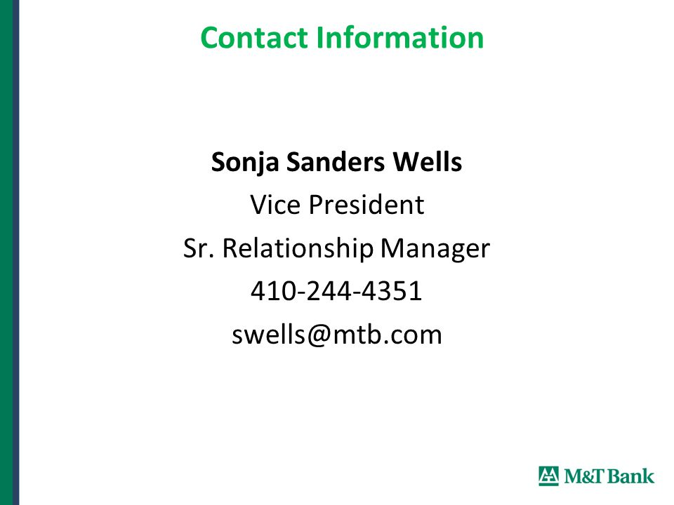 Contact Information Sonja Sanders Wells Vice President Sr.