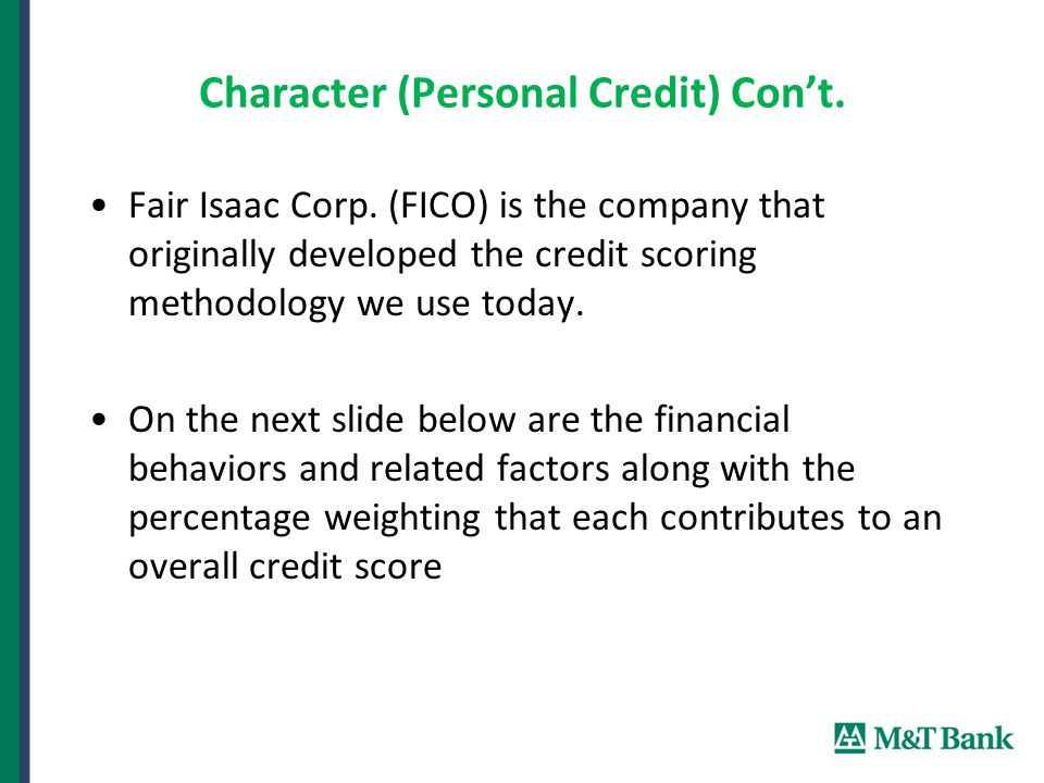 Character (Personal Credit) Con't. Fair Isaac Corp.