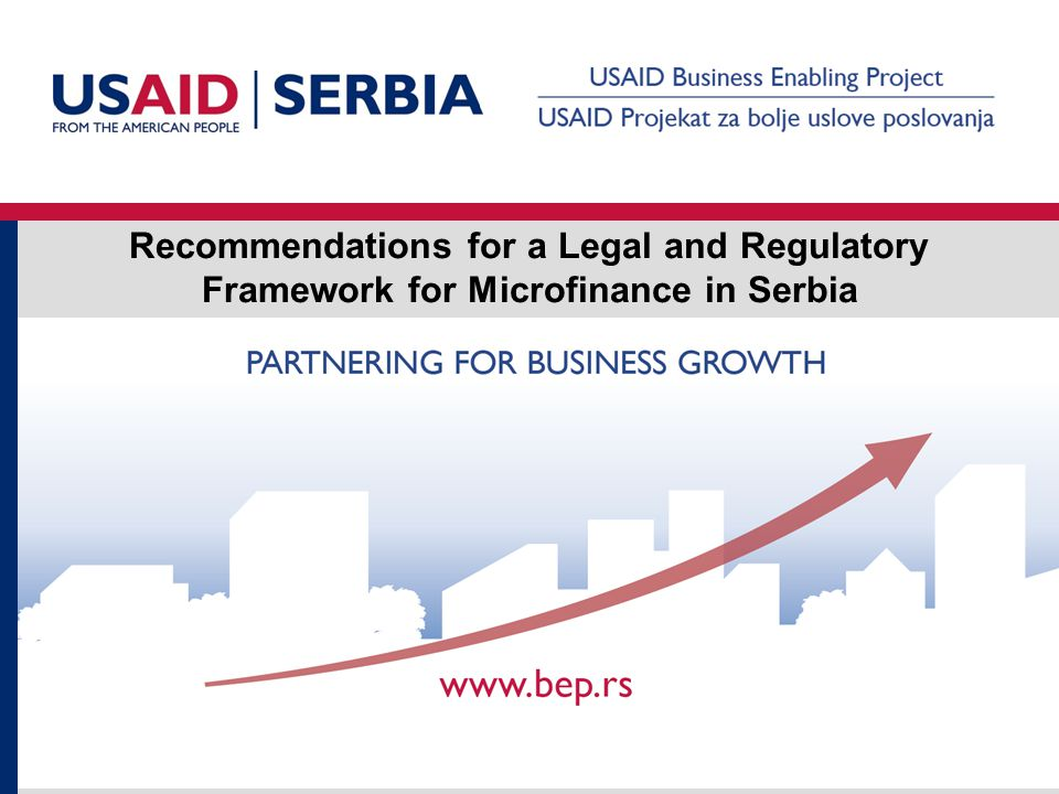 Recommendations for a Legal and Regulatory Framework for Microfinance in Serbia