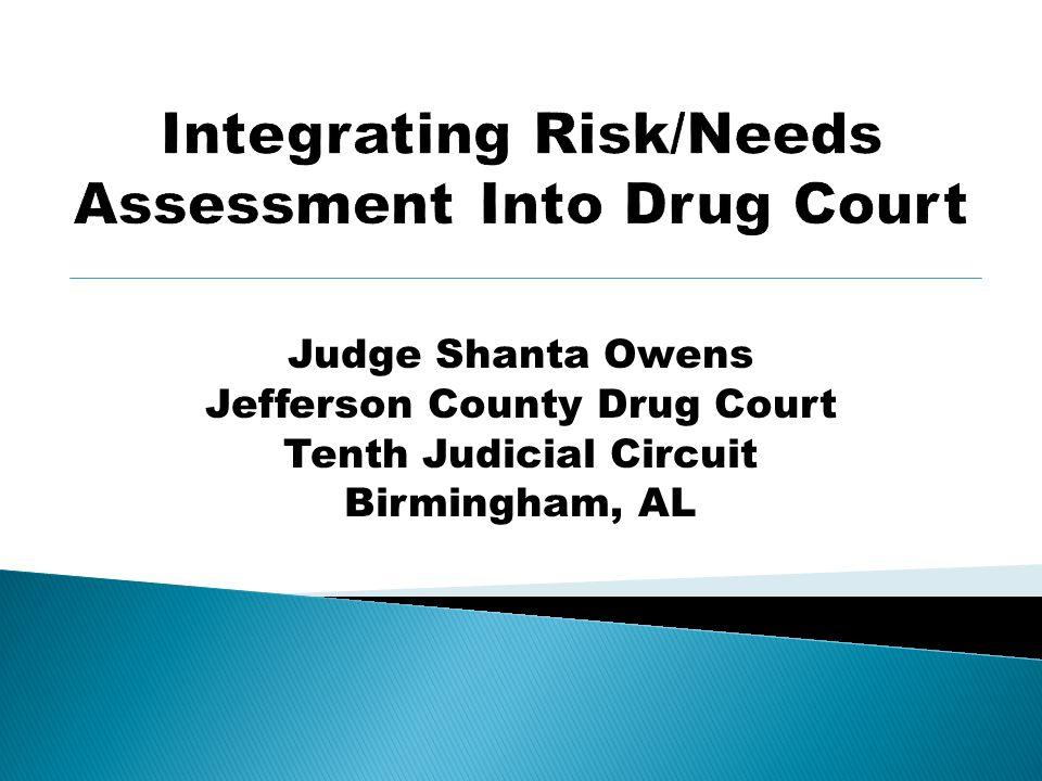 Judge Shanta Owens Jefferson County Drug Court Tenth Judicial Circuit Birmingham, AL
