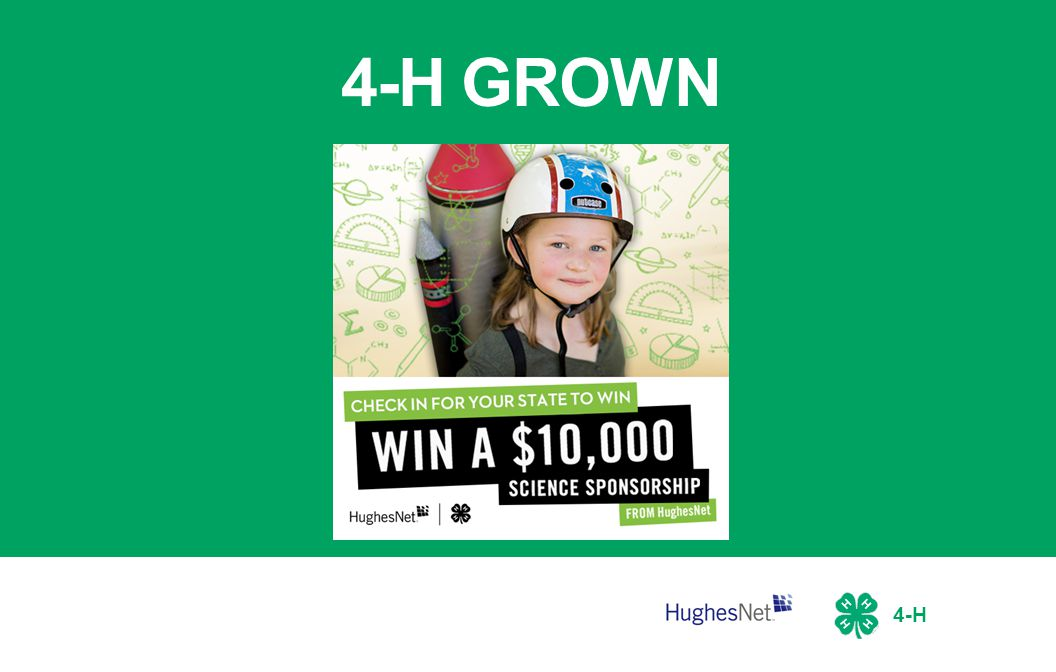 4-H About This Toolkit This turnkey guide has all the resources you need to promote 4-H GROWN and potentially win a $10K sponsorship for STEM programming at Camp.