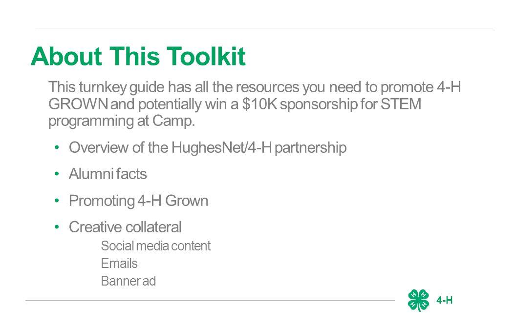 4-H About HughesNet & The Partnership HughesNet is the leading provider of broadband satellite equipment and internet service.