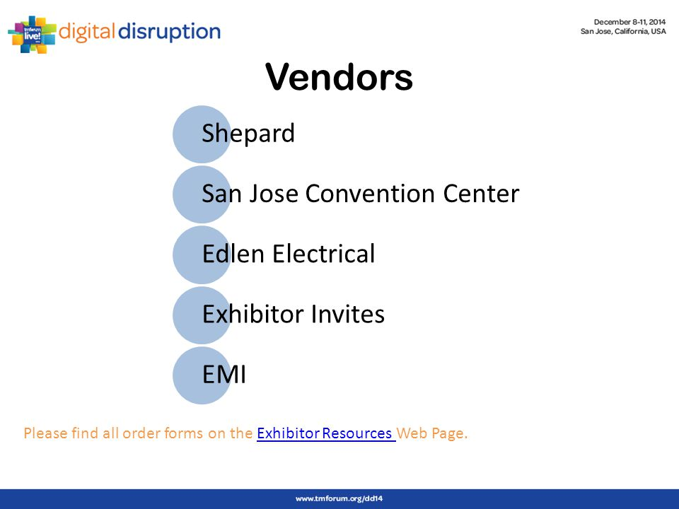 Shepard San Jose Convention Center Edlen Electrical Exhibitor Invites EMI Please find all order forms on the Exhibitor Resources Web Page.Exhibitor Resources Vendors